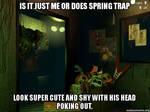 Kawaii spring trap?