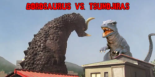 Banner Gorosaurus Vs Tsunojiras (read discription) by KingLittleCaesar
