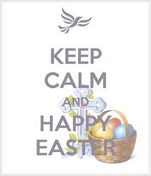 Keep Calm and Happy Easter! by TrainerEM-Dustin