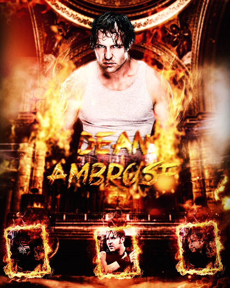 Dean Ambrose 2015 Poster By HeZa By XHunter006 On DeviantArt