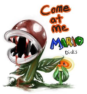 Come At Me Mario