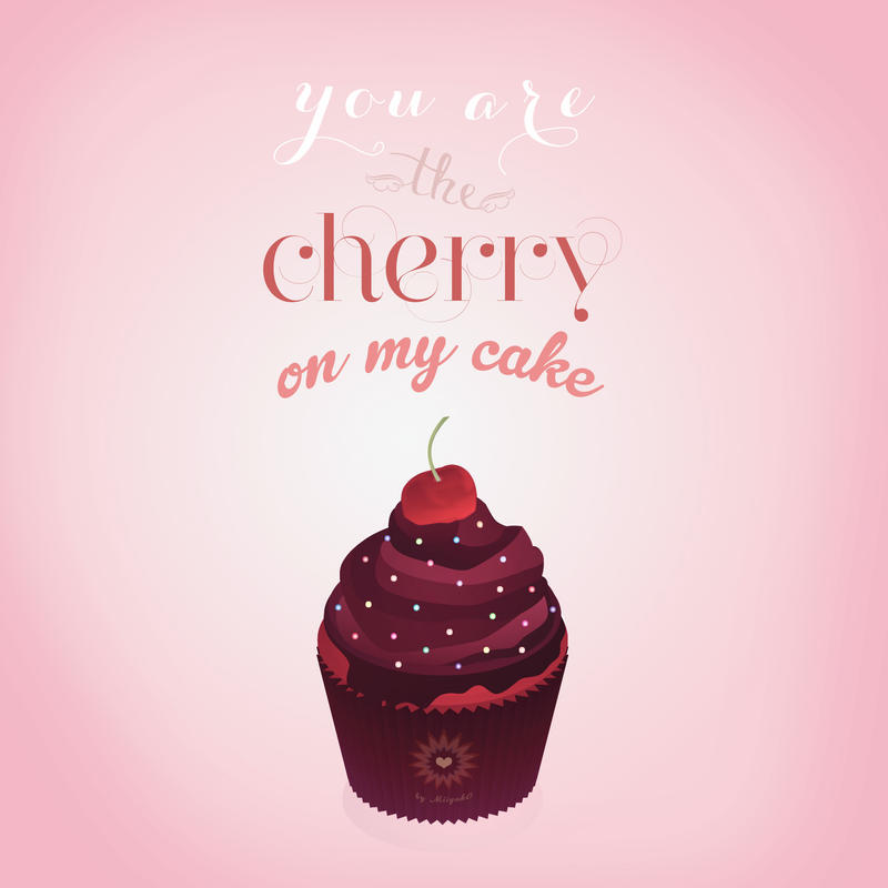 You are the cherry on my cake by miiyak0