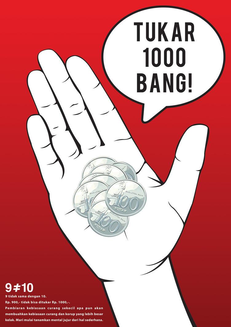 Tukar 1000 Bang! by mongkih
