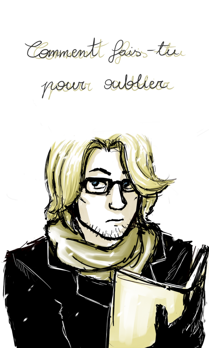 pour oublier by frecklesmelody