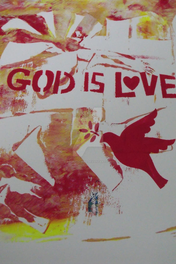 God is Love by magneticwind