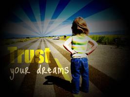 Trust Your Dreams