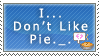 No like Pie... by Troppa-D