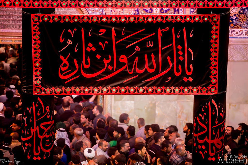 Non Muslim Perspective On The Revolution Of Imam Hussain: Arbaeen 2014 By ZeeSyed On