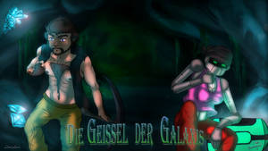 Die Geissel der Galaxis by LoLaLoNgThEWoRlD