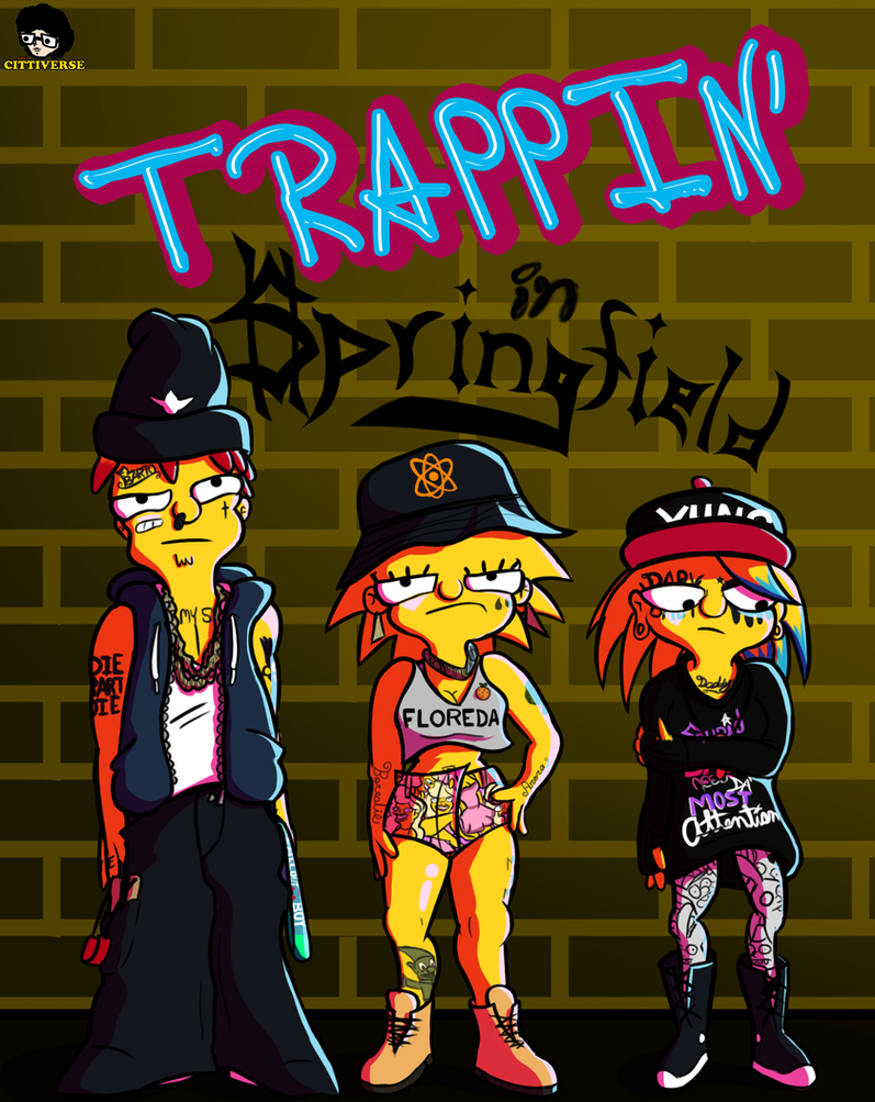 Trappin' in $pringfield by TheCittiverse on DeviantArt