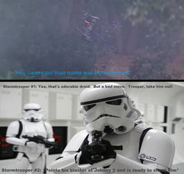 Storm Trooper reaction to laser lips insult by BeeWinter55