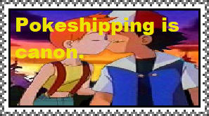 Pokeshipping is canon