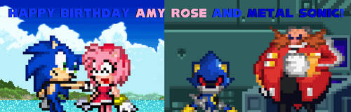 Happy Birthday Amy Rose and Metal Sonic!