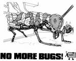 'HARDCORE' No More Bugs!