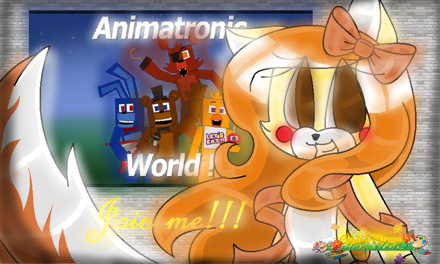 Join Me In Animatronic World Read Desc Pls By Creamykitty17 On