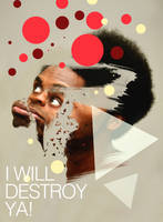 I Will Destroy Ya by Katro16