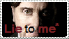 Lie to me Stamp by compxrock