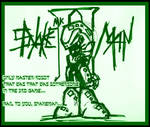 tribute to snakeman... bcuz...