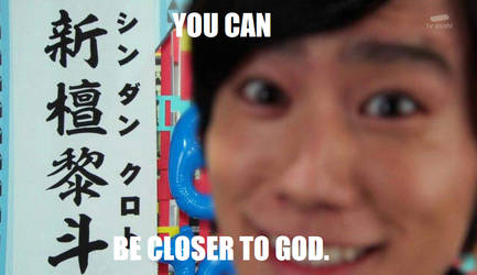 You can be closer to God