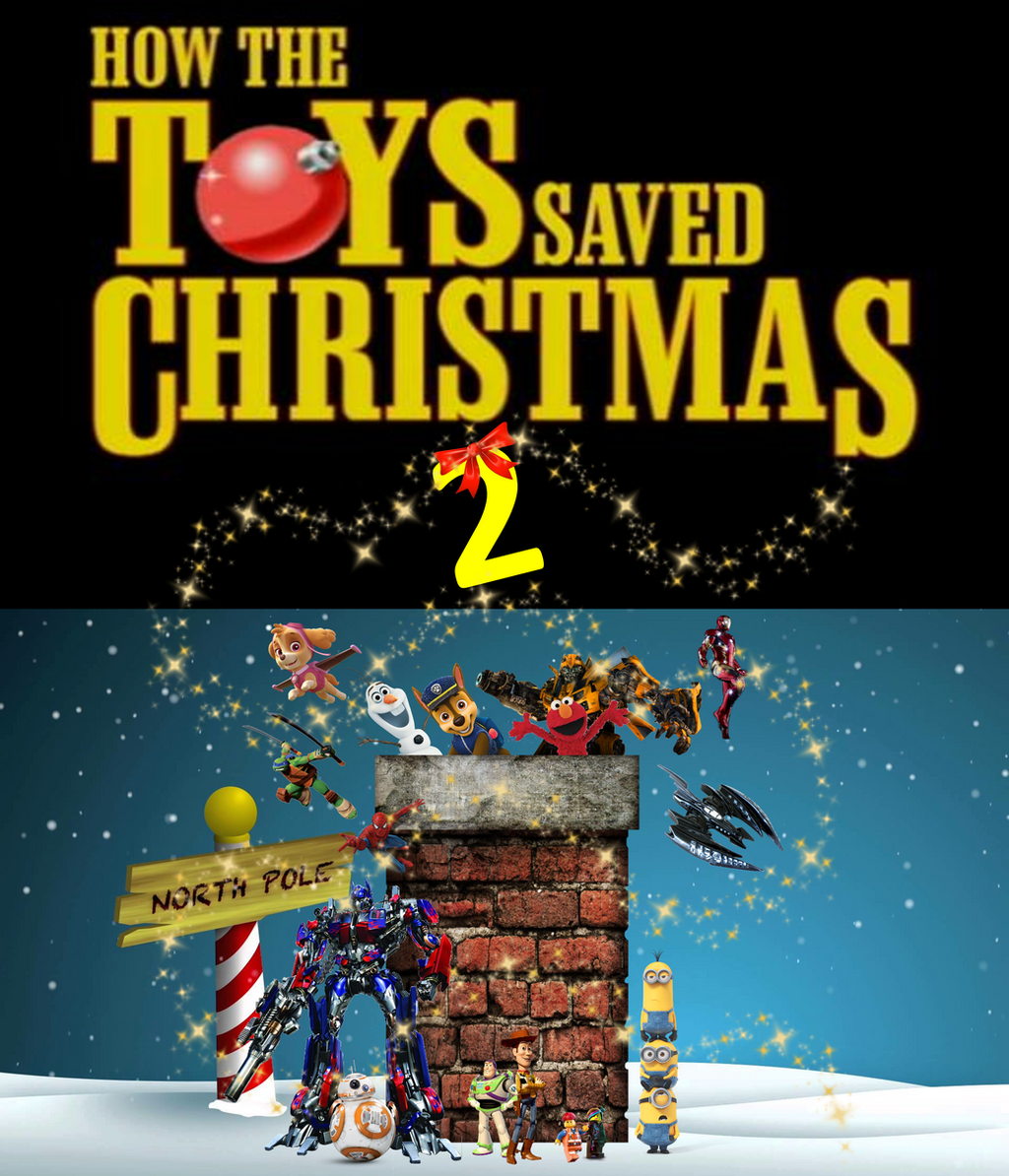 how the toys saved christmas 2 by nightmarebear87 - The Toy That Saved Christmas
