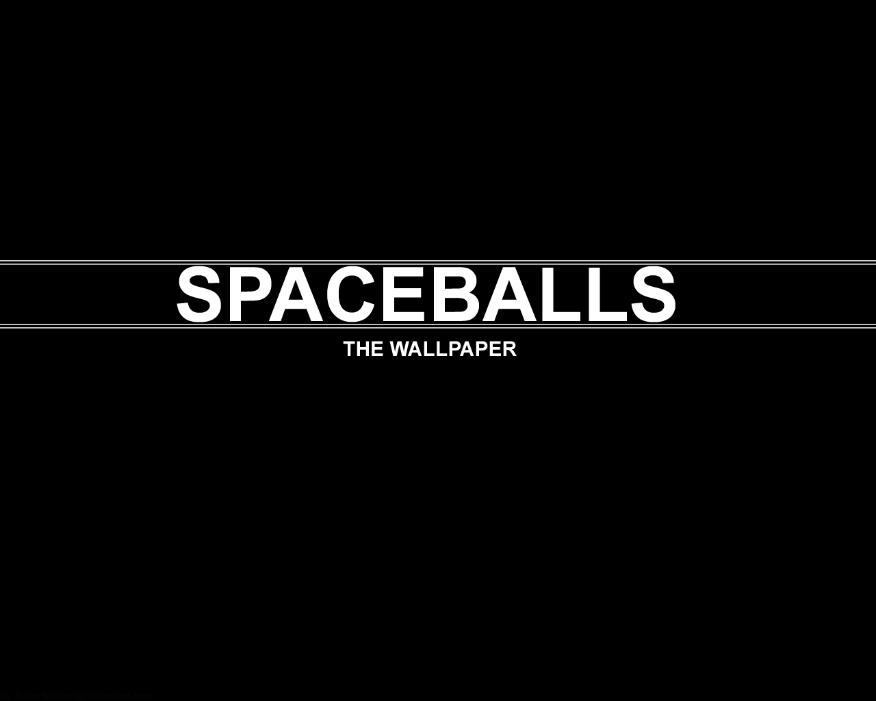 SPACEBALLS THE WALLPAPER by Skarpskyter