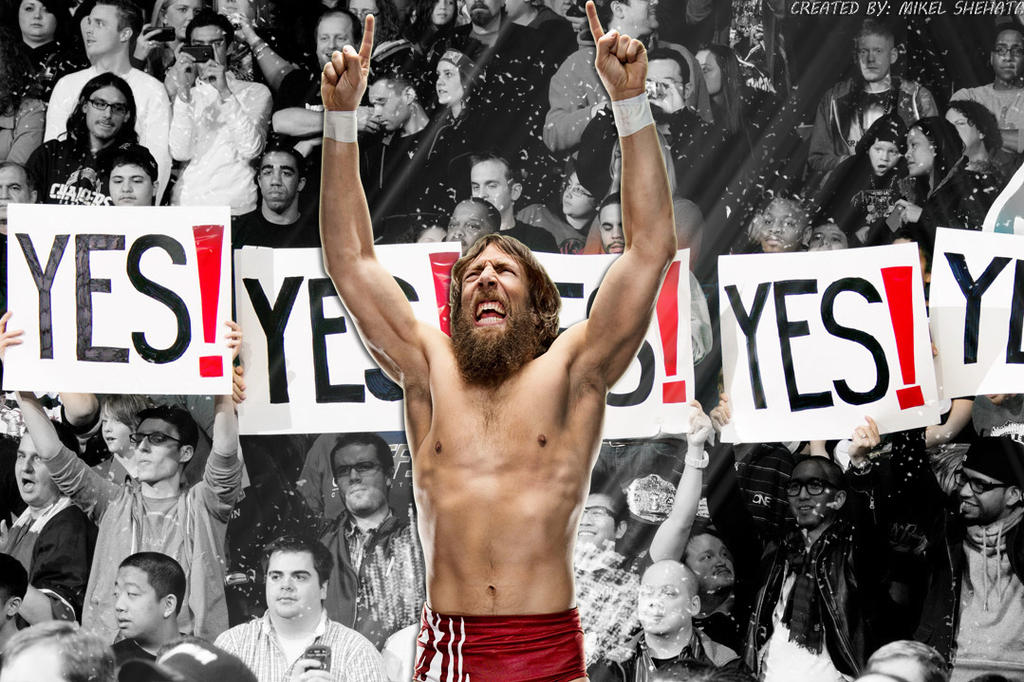 Daniel Bryan - Yes Yes Yes by mikelshehata on DeviantArt