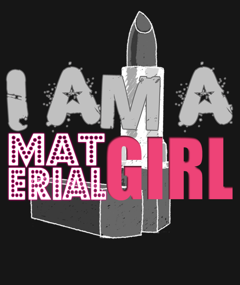 Material Girl' by ohperfectswift