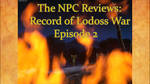 The NPC Reviews: Record of Lodoss War Episode 2 by Omenseer