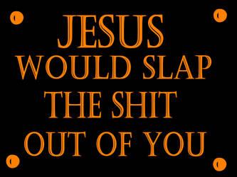 JESUS SLAP by Furrymuscle