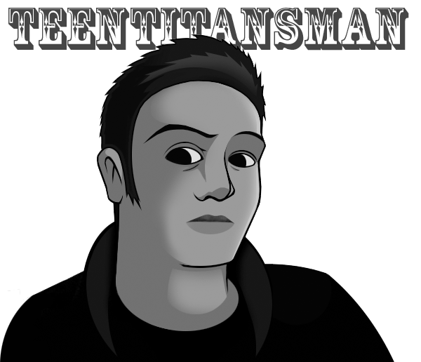 TeenTitansMan's Profile Picture