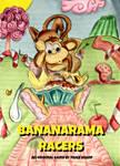 Original Game: Bananarama Racers Box Art concept