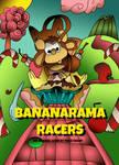Bananarama Racers Box Art concept (Digital)