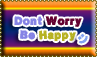 Dont Worry Be Happy by cutielou