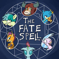 The Fate Spell [MLP Fanfiction]