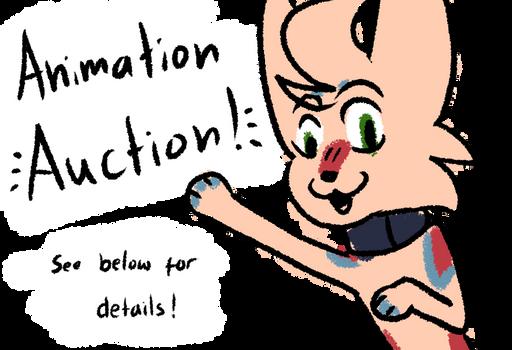 48 hr Animation Auction! CLOSED!