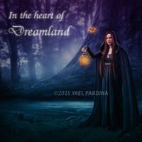 In the heart of Dreamland by YaelPardina
