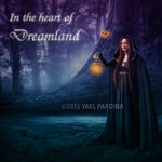 In the heart of Dreamland
