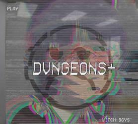 Dvngeonswitchboys by chaosXYeshua