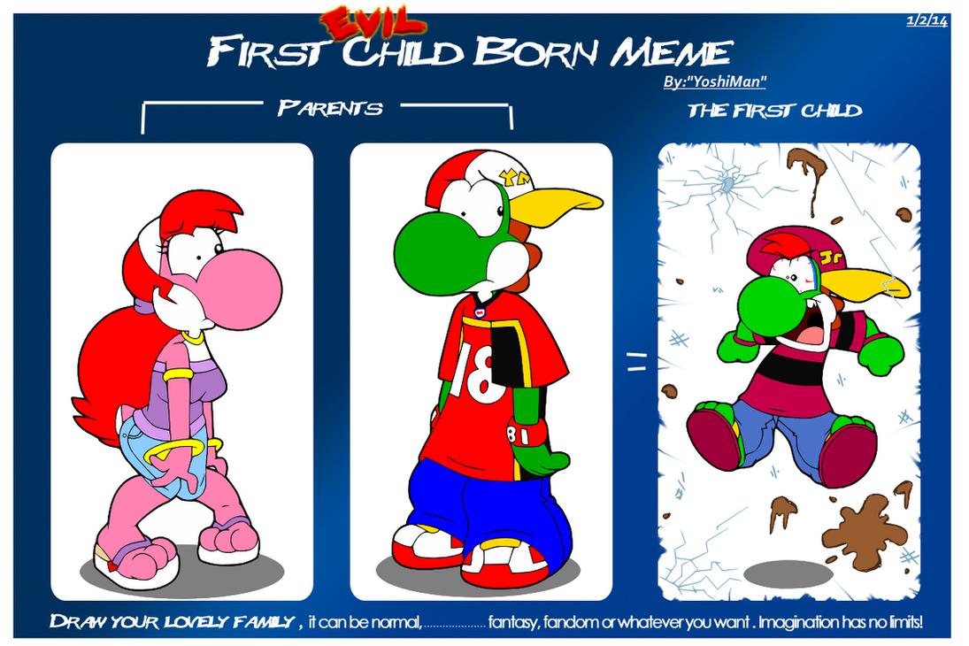 1st Child Born Meme by YoshiMan1118