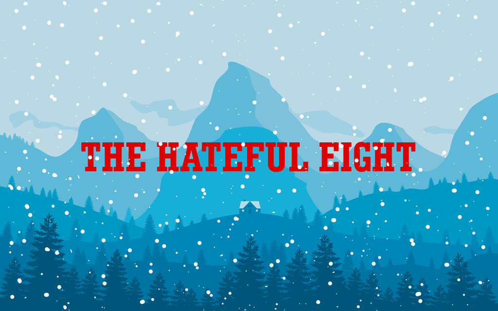 The Hateful Eight Scenery Wallpaper By Koltrus