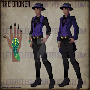 | Let's Be Legendary | Concept | The Broker