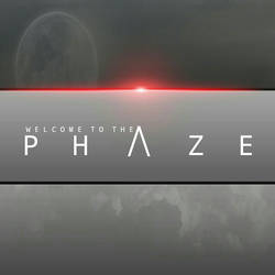 Welcome To The PHAZE by SsenyNetwork