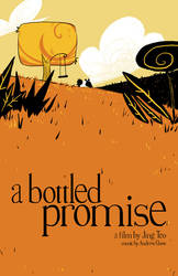 A Bottled Promise : Poster by jingster