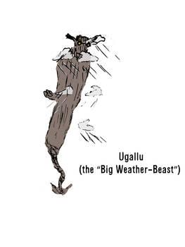Ugallu (the Big Weather-Beast)