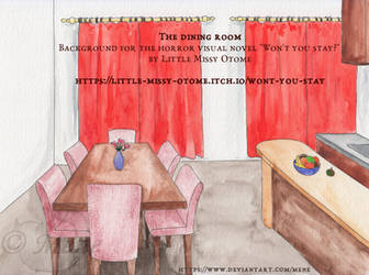 [Won't you stay?] The dining room