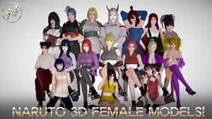 NARUTO 3D FEMALE MODELS! DOWNLOAD!