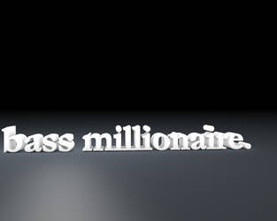 Bass Millionaire by SolidMetal