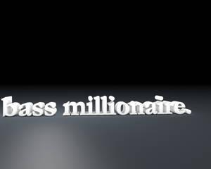 Bass Millionaire