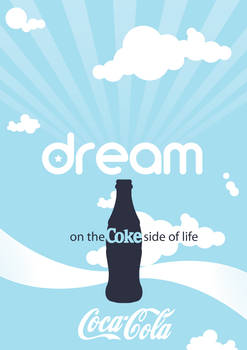 Dream on the Coke side of life