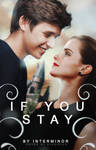 If You Stay | Wattpad Cover